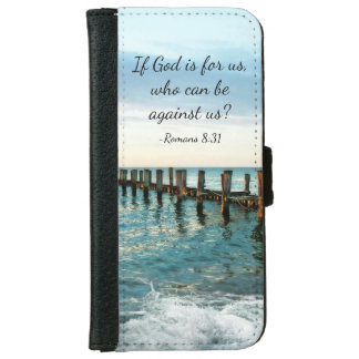 If God is for us who can be against us Romans 8:31 iPhone 6 Wallet Case