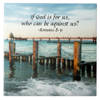 If God is for us who can be against us Romans 8:31 Tile