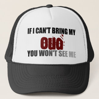 If I Can't Bring My Oud You Won't See Me Trucker Hat