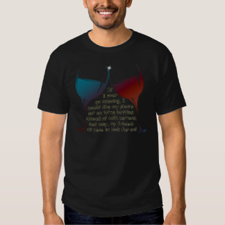 If I ever go missing... fun Wine saying gifts T-shirt