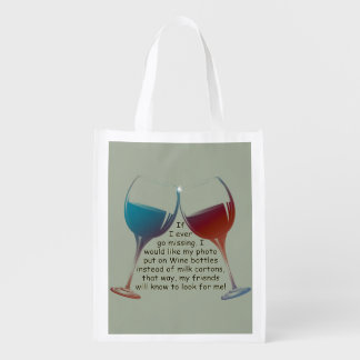 If I ever go missing, fun Wine saying Reusable Bag Market Totes