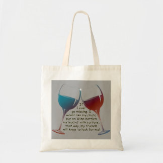 If I ever go missing, fun Wine saying Tote Bag