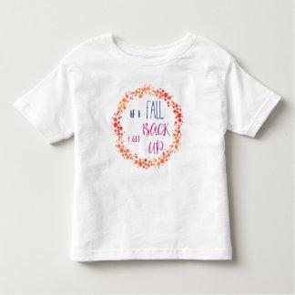 If I fall, I get back up! Toddler Boy T-shirt
