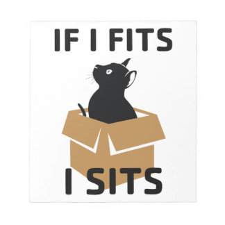 If I Fits I Sits Notepad