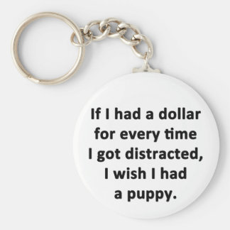 If I Had a Dollar Basic Round Button Keychain