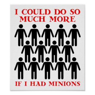 If I Had Minions Funny Poster