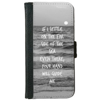 If I settle on the far side of the sea bible verse iPhone 6 Wallet Case