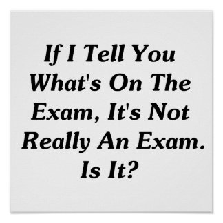 If I Tell You What's On The Exam Poster