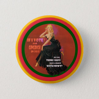 If I vote for Gingrich 2 Inch Round Button