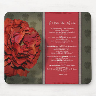 """IF I WERE THE ONLY ONE"" Poem by Carlene Petree Mouse Pad"