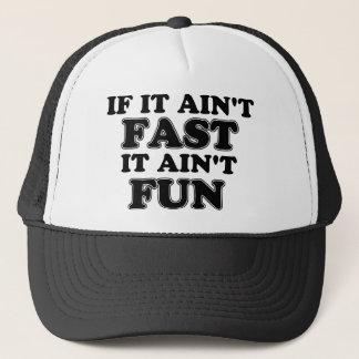 If It Ain't Fast, It Ain't Fun Trucker Hat