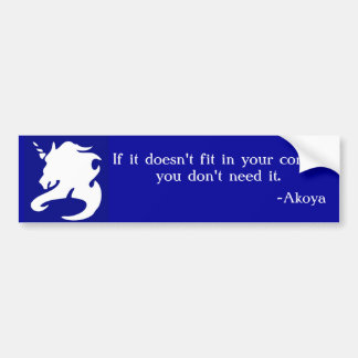 If it doesn't fit in your corset,... bumper sticker