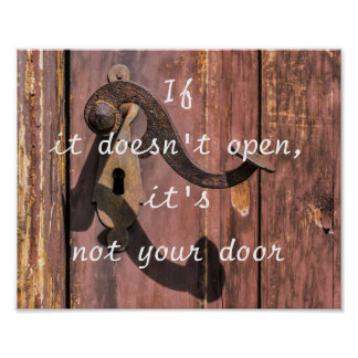 If it doesn't open, it's not your door poster