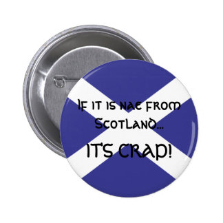 If it is nae from Scotland... 2 Inch Round Button