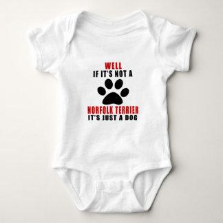 If It Is Not NORFOLK TERRIER It's Just A Dog Baby Bodysuit