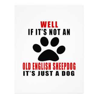 If It Is Not OLD ENGLISH SHEEPDOG It's Just A Dog Letterhead Design