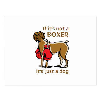 If its not a Boxer Postcards