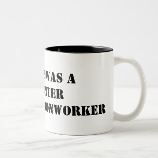 if jesus was a carpenter god was a ironworker Two-Tone coffee mug