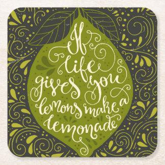 If Life Gives You Lemons Make A Lemonade Square Paper Coaster