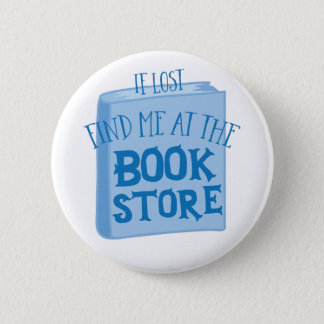 if lost find me at the book store 2 inch round button