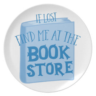 if lost find me at the book store dinner plates