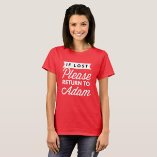 If lost please return to Adam T-Shirt
