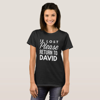 If lost please return to David T-Shirt