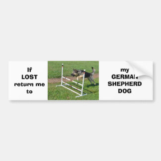 If LOST return me to my GERMAN SHEPHERD DOG Bumper Sticker