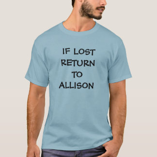 IF LOST RETURN TO (goes w/ matching shirt for her)