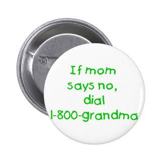 if mom says no...(green) pin