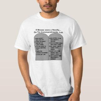 If Moses were a Newfie...Da Tin commandments, luh T-Shirt