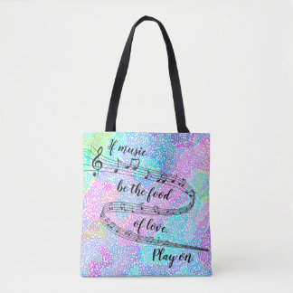 """If music be the food of love"" -Shakespeare Tote Bag"