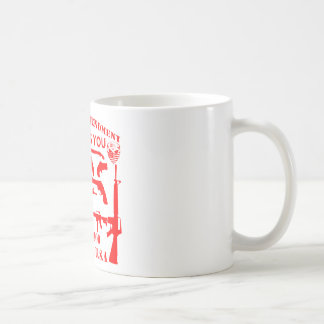 If My 2nd Amendment Offends You Call 1-800 Leave Coffee Mug