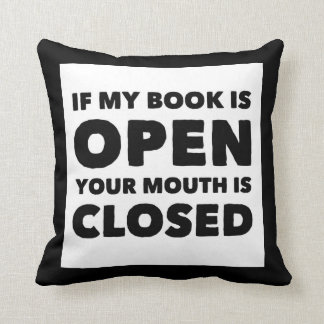 If my Book is Open Pillow