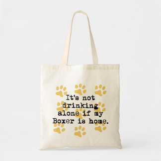 If My Boxer Is Home Tote Bag