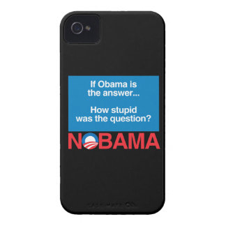 IF OBAMA WAS THE ANSWER HOW STUPID WAS THE QUESTIO iPhone 4 CASE