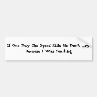 If one day ridicule curse kills me Bildekal Bumper Sticker