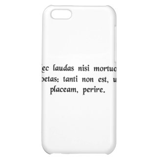 If only dead poets are praised, I'd rather..... iPhone 5C Cases