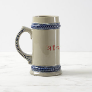 If Penguins Could Fly... Beer Stein
