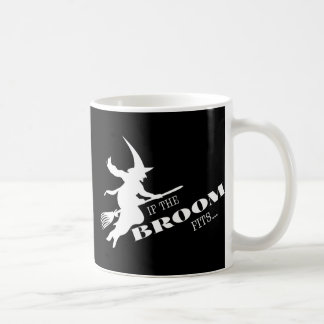 If the Broom Fits Coffee Mug