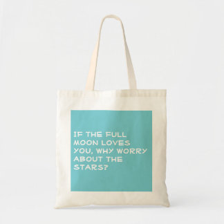 If the full moon loves you tote bag