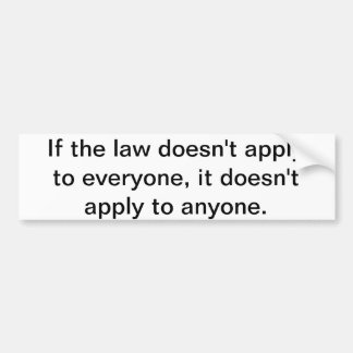 If the law bumper sticker