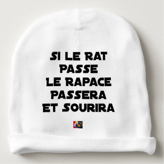 IF THE RAT PASSES, THE RAPTOR WILL PASS AND SMILE BABY BEANIE