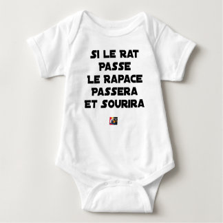 IF THE RAT PASSES, THE RAPTOR WILL PASS AND SMILE BABY BODYSUIT