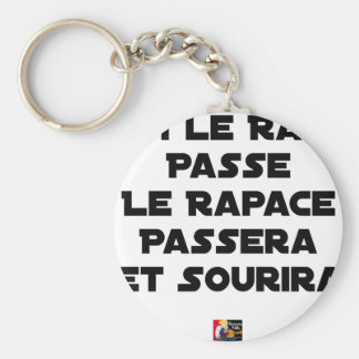 IF THE RAT PASSES, THE RAPTOR WILL PASS AND SMILE KEYCHAIN