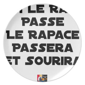 IF THE RAT PASSES, THE RAPTOR WILL PASS AND SMILE PLATE
