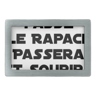 IF THE RAT PASSES, THE RAPTOR WILL PASS AND SMILE RECTANGULAR BELT BUCKLE