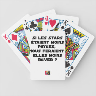 IF THE STARS WERE PAID, WOULD MAKE US BICYCLE PLAYING CARDS