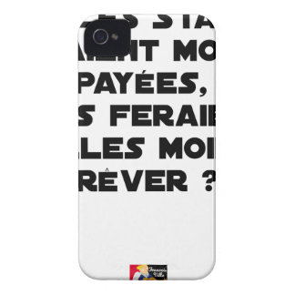 IF THE STARS WERE PAID, WOULD MAKE US Case-Mate iPhone 4 CASE