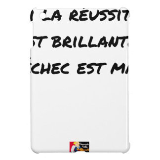 If the Success is brilliant, the failure is matt iPad Mini Case
